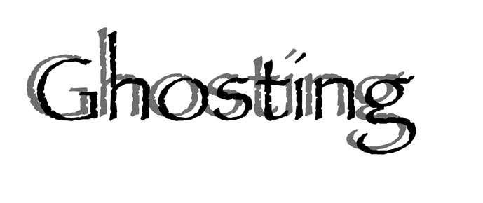 Ghosting