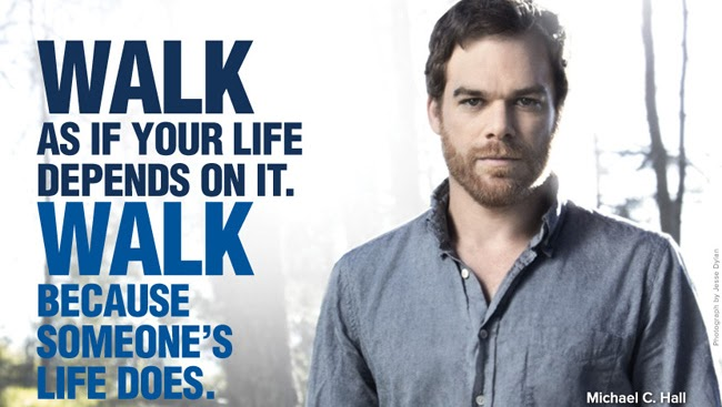 Walk - because someones life depends on it